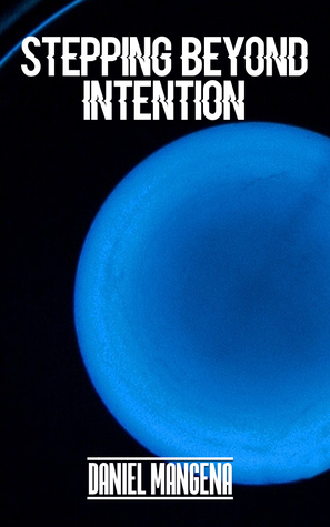 Stepping Beyond Intention  pdf