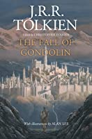 The Fall of Gondolin (Middle-Earth Universe)