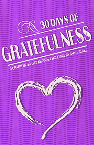 30-days-of-gratefulness-a-gratitude-30-day-journal-challenge