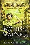 Myths & Madness: The Awakening Series - Prior Generations (The Awakening Prior Generations Book 1)