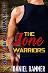 The Lone Warriors (Navy SEAL Romances 2.0, #0.5)