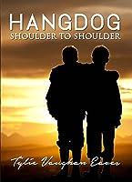 Shoulder to Shoulder (Hangdog #1)