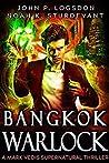 Bangkok Warlock (Southeast Asia Paranormal Police Department #1)