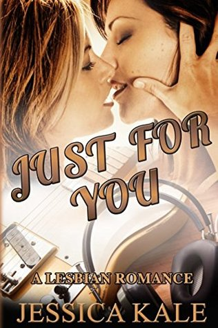 Just For You: A lesbian romance (Play Me a Song)