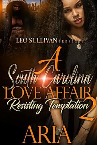 A South Carolina Love Affair 2: Resisting Temptation
