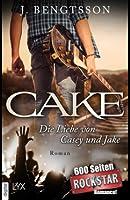 Cake - Die Liebe von Casey und Jake (Cake, #1)