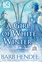 A Girl of White Winter (Dark Glass #3)