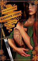Maresin voima (Punaisen luostarin kronikoita, #3)
