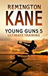 Ultimate Training (Young Guns #5)