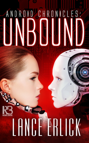 Unbound (Android Chronicles #2)