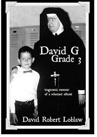 David G Grade 3 by David Robert Loblaw