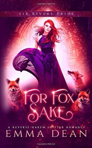 For Fox Sake (The Chaos of Foxes #1)
