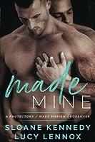 Made Mine (Made Marian, #8)