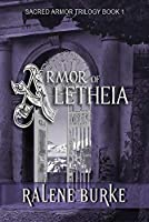 Armor of Aletheia (Sacred Armor Trilogy Book 1)