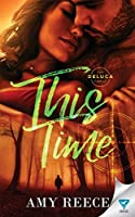 This Time (The DeLuca Family, #4)