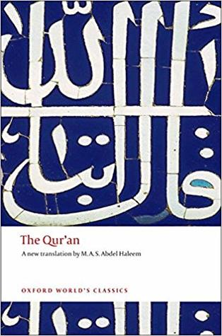 The Qur'an A new translation by Muhammad A.S. Abdel Haleem