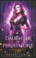 Daughter of Persephone: A Reverse Harem Romance (Cerberus)