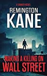 Making A Killing On Wall Street (Tanner #3)