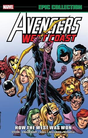 Avengers West Coast Epic Collection Vol. 1: How The West Was Won