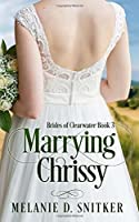 Marrying Chrissy (Brides of Clearwater)