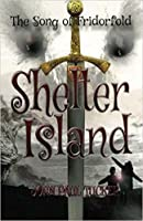 Shelter Island (The Song of Fridorfold, #1)