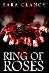 Ring of Roses (The Plague #1)