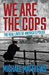 We Are The Cops: ...