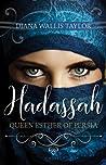 Hadassah, Queen Esther of Persia