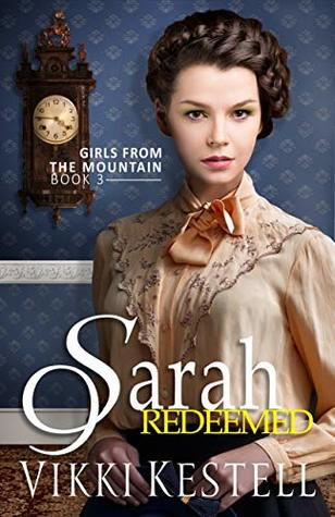 Sarah Redeemed by Vikki Kestell