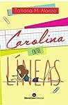 Carolina entre líneas (Secretos y Papeles #1)