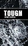 Tough: Crime Stories