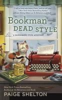 Bookman Dead Style (Dangerous Type Mystery #2)