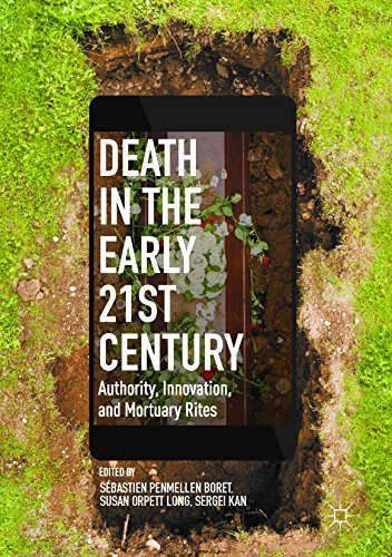 Death in the Early Twenty-first Century Authority, Innovation, and Mortuary Rites