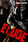 ELUDE:  Part One