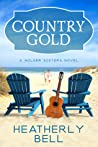 Country Gold (Wilder Sisters, #1)