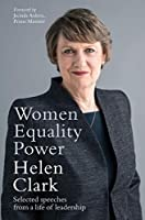 Women, Equality, Power Selected speeches from a life of leadership