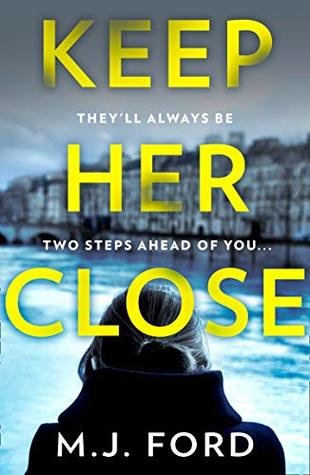 A quote from Keep Her Close