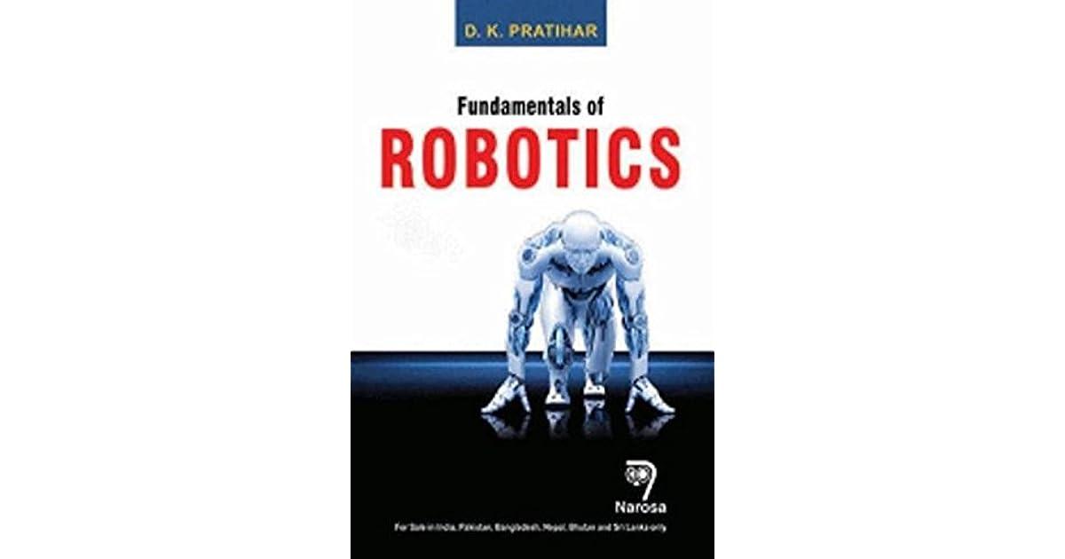 fundamentals of robotics by dk pratihar pdf free download
