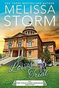 Love's Trial (First Street Church Romances #5)