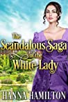 The Scandalous Saga of the White Lady