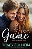 Risky Game (Out of Bounds, #3)