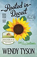 Rooted in Deceit (A Greenhouse Mystery #4)
