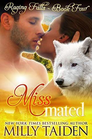 Miss Mated (Raging Falls, #4)