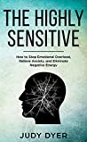The Highly Sensitive by Judy Dyer