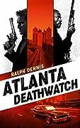 Atlanta Deathwatch (Hardman #1)