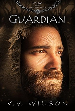 Guardian (Book Two of the Spirits' War Trilogy)