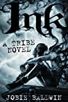 Ink (Tribe #1)