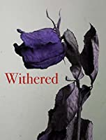 Withered (Monsters, #0.25)