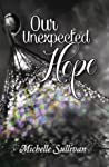 Our Unexpected Hope