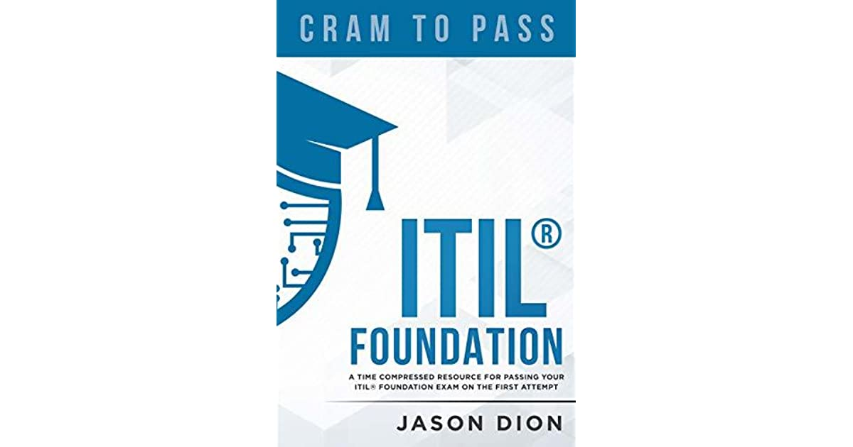 Itil Foundation A Time Compressed Resource To Passing The Itil